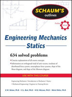 Schaum's Outline of Engineering Mechanics : Statics - E.W. Nelson