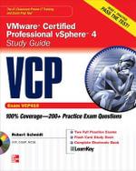 VCP VMware Certified Professional VSphere 4 Study Guide : Exam VCP410 - Robert Schmidt