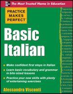 Practice Makes Perfect Basic Italian - Alessandra Visconti