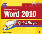 Microsoft Office Word 2010 QuickSteps - Marty Matthews