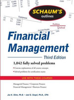 Schaum's Outline of Financial Management : Schaum's Outline Series - Dr. Jae K. Shim