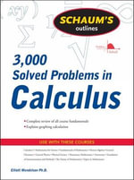 Schaum's 3,000 Solved Problems in Calculus : Schaum's 3000 - Elliott Mendelson