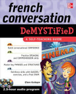 French Conversation Demystified : A Self-teaching Guide : The Demystified Series - Eliane Kurbegov