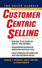 CustomerCentric Selling - Michael T. Bosworth
