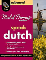 Speak Dutch : Advanced - Els Van Geyte