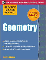 Practice Makes Perfect Geometry : Practice Makes Perfect (McGraw-Hill) - Carolyn C. Wheater