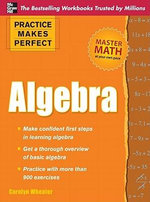 Practice Makes Perfect Algebra - Carolyn Wheater