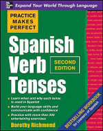 Spanish Verb Tenses : 2nd Edition - Dorothy Devney Richmond