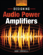 Designing Audio Power Amplifiers - Bob Cordell