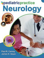 Pediatric Practice Neurology - Paul R. Carney