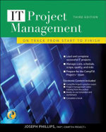 IT Project Management : On Track from Start to Finish - Joseph Phillips
