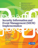 Security Information and Event Management (SIEM) Implementation - David R. Miller