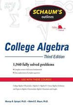 Schaum's Outline of College Algebra, Third Edition - Murray Spiegel