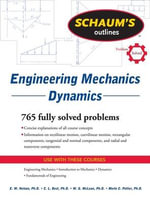Schaum's Outline of Engineering Mechanics Dynamics - E.W. Nelson