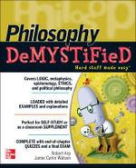 Philosophy Demystified : The Demystified Series - Robert Arp