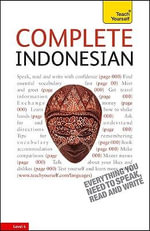 Complete Indonesian with Two Audio CDs : A Teach Yourself Guide - Byrnes Christopher