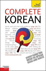 Complete Korean : A Teach Yourself Guide - Mark Vincent