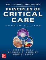 Principles of Critical Care,  : 4th Edition - Jesse B. Hall