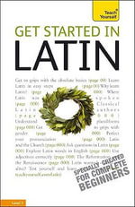 Get Started in Latin : Beginner: Level 3 - G D A Sharpley