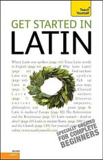 Get Started in Latin : Beginner Level 3 - G D A Sharpley