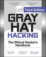 Gray Hat Hacking : The Ethical Hackers Handbook - Shon Harris