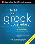 Build Your Greek Vocabulary - Hara Garoufalia-Middle