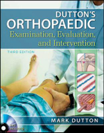 Dutton's Orthopaedic Examination Evaluation and Intervention : 3rd Edition - Mark Dutton