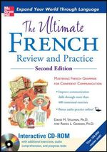 The Ultimate French Review and Practice : Mastering French Grammar for Confident Communication - David M. Stillman