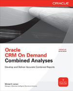 Oracle CRM on Demand Combined Analyses : Oracle Press - Michael D. Lairson