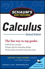Schaum's Easy Outline of Calculus : Schaum's Easy Outlines - Elliott Mendelson