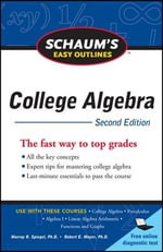 Schaum's Easy Outline of College Algebra - Robert Moyer