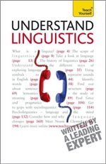 Understand Linguistics  :  A Teach Yourself Guide - Jean Aitchison