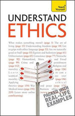 Understand Ethics  :  A Teach Yourself Guide - Mel Thompson