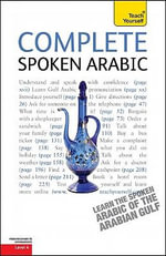 Complete Spoken Arabic of the Gulf :  A Teach Yourself Guide - Jack Smart