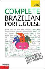 Complete Brazilian Portuguese : Teach Yourself: Level 4 (Paperback) - Sue Tyson-Ward