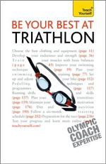 Be Your Best at Triathlon :  A Teach Yourself Guide - Steve Trew