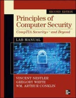 Principles of Computer Security, CompTIA Security+ and Beyond Lab Manual : CompTIA Security+ and Beyond Lab Manual - Vincent J. Nestler