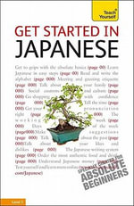 Get Started in Japanese :  A Teach Yourself Guide - Helen Gilhooly