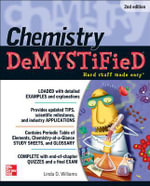 Chemistry Demystified 2nd Edition : The Demystified Series - Linda D. Williams