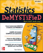 Statistics Demystified 2nd Edition : The Demystified Series - Stan Gibilisco