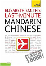Last-Minute Mandarin Chinese, Level 1 : Getting by Level 1 - Elisabeth Smith