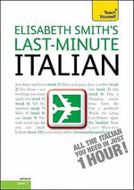 Last-Minute Italian, Level 1 : Getting by Level 1 - Elisabeth Smith