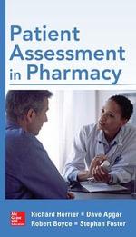 Patient Assessment in Pharmacy - Richard Herrier