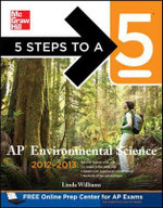 5 Steps to a 5 AP Environmental Science 2012-2013 : 5 Steps to a 5: AP Environmental Science - Linda D. Williams