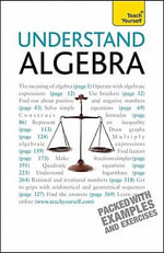 Understand Algebra :  A Teach Yourself Guide - Paul Abbott