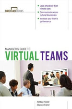 Manager's Guide to Virtual Teams - Kimball Fisher