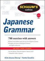 Schaums Outline of Japanese Grammar : Revised Edition - Keiko Uesawa Chevray