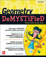 Geometry Demystified 2nd Edition : The Demystified Series - Stan Gibilisco