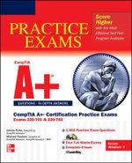 CompTIA A+ Certification Practice Exams (Exams 220-701 & 220-702) : SET 2 - James Pyles