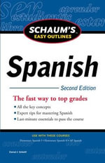 Schaum's Easy Outline of Spanish : 2nd Edition - Conrad J. Schmitt